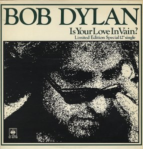 Bob-Dylan-Is-Your-Love-In-V-54642